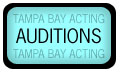 Auditions and actor casting resource for Tampa Bay Acting